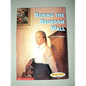 BEHIND THE BEDROOM WALL-LEXILE 660 LEVEL 3 (READ 180 STAGE B, STAGE B LEVEL 3)