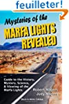 Mysteries of the Marfa Lights Reveale...