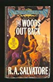 Woods Out Back (1417713313) by R. A. Salvatore
