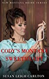 Codys Montana Sweetheart: A New Montana Brides Ebook (The New Montana Brides 5)