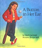 A Button in Her Ear (Concept Books (Albert Whitman))