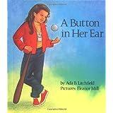 A Button in Her Ear (Concept Books (Albert Whitman)) ~ Ada Bassett Litchfield