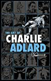 The Art of Charlie Adlard HC (1607068036) by Adlard, Charlie