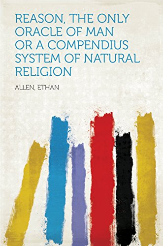 reason-the-only-oracle-of-man-or-a-compendius-system-of-natural-religion