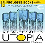 A Planet Called Utopia   J. T. McIntosh
