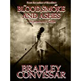 Blood, Smoke and Ashes ~ Bradley Convissar