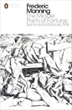 The Middle Parts of Fortune: Somme And Ancre, 1916 (Penguin Classics)