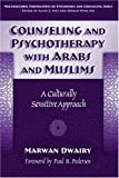 img - for Counseling and Psychotherapy with Arabs and Muslims: A Culturally Sensitive Approach (Multicultural Foundations of Psychology and Counseling) by Dwairy, Marwan Adeeb published by Teachers College Press Hardcover book / textbook / text book