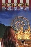 Burned, A Donovan Circus Novel (Donovan Circus Series Book 2)