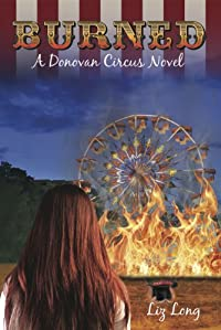 (FREE on 8/28) Burned, A Donovan Circus Novel by Liz Long - http://eBooksHabit.com