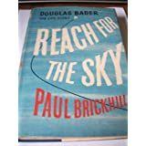 "Reach for the Sky: Story of Douglas Bader, D.S.O., D.F.C.von ""Paul Brickhill"""