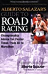 Alberto Salazar's Guide to Road Racing