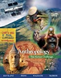 img - for Anthropology: The Human Challenge book / textbook / text book