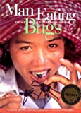 Man Eating Bugs: The Art and Science of Eating Insects (1580080510) by Menzel, Peter