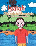 img - for Isaiah and the Chocolate Mountain book / textbook / text book