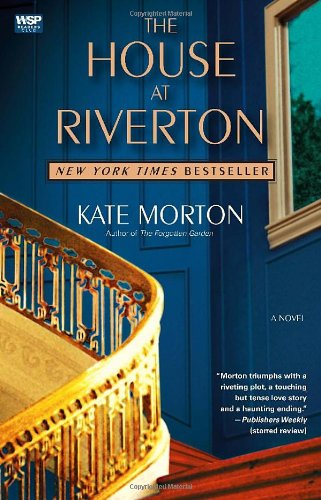 The House at Riverton  A Novel, Kate Morton