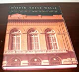 img - for Within these walls: A history of the Academy of Music in Philadelphia book / textbook / text book