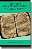 The Freer Biblical Manuscripts: Fresh St...