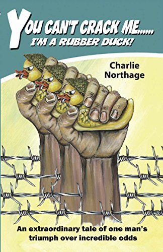 Book: You Can't Crack Me... I'm a Rubber Duck by Charlie Northage