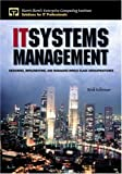 IT Systems Management: Designing, Implementing, and Managing World-Class Infrastructures (Harris Kern's Enterprise Computi...