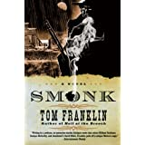 Smonk: A Novelpar Tom Franklin