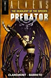 Aliens vs. Predator: Deadliest of the Species Bk.2 (0752206958) by Claremont, Chris