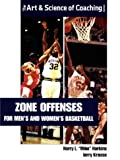 img - for Zone Offenses for Men's and Women's Basketball (Art & Science of Coaching) book / textbook / text book