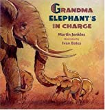 img - for Grandma Elephant's in Charge book / textbook / text book