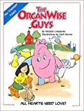 The OrganWise Guys: All Hearts Need Love!