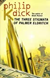 The Three Stigmata of Palmer Eldritch (0006482740) by Philip K. Dick