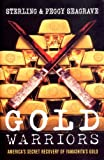 Gold Warriors: America's Secret Recovery of Yamashita's Gold (1859845428) by Peggy Seagrave