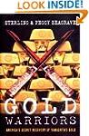 Gold Warriors. America's Secret Recov...