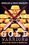 Gold Warriors: America's Secret Recov...