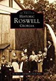 Historic Roswell Georgia   (GA)  (Images of America)