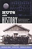 img - for Huts and History: The Historical Archaeology of Military Encampment During the American Civil War book / textbook / text book