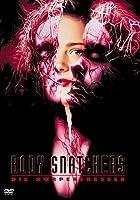 Body Snatchers - Die K�rperfresser