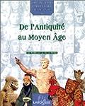 De L'antiquite Au Moyen-Age T1