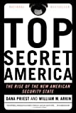 img - for Top Secret America: The Rise of the New American Security State book / textbook / text book