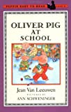 Oliver Pig at School (Easy-to-Read, Puffin)