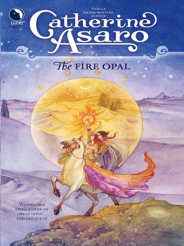 Catherine Asaro - The Fire Opal (Luna) (The Lost Continent - Book 1)