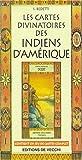 echange, troc S. Bedetti - Les cartes divinatoires des Indiens d'Amérique