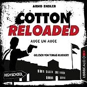 Auge um Auge (Cotton Reloaded 34) | Arno Endler
