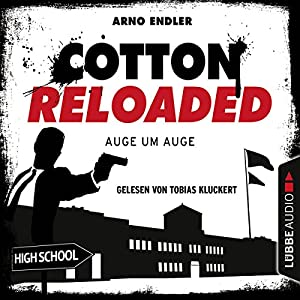 Auge um Auge (Cotton Reloaded 34) Hörbuch