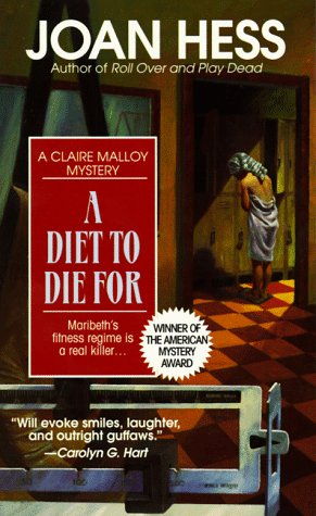 A Diet to Die for (Claire Malloy Mysteries, No. 5), Joan Hess