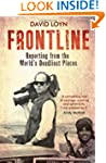 Frontline: Reporting from the World's...