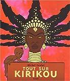 echange, troc Michel Ocelot - Tout sur Kirikou