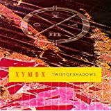Twist of Shadows ~ Clan of Xymox