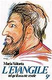echange, troc Maria Valtorta - L'Évangile tel qu'il m'a été révélé, tome 9