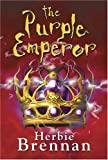 The Purple Emperor: Faerie Wars II (0747575355) by Herbie Brennan