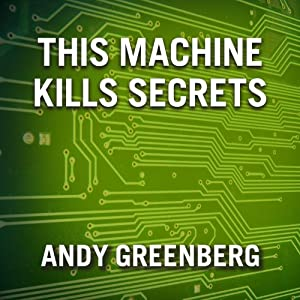 This Machine Kills Secrets Audiobook
